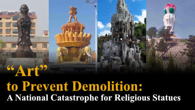 """Art"" to Prevent Demolition-Catastrophe for Religious Statues in China"