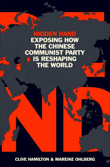 Hidden Hand: Exposing How the Chinese Communist Party Is Reshaping the World - book cover