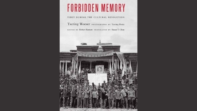 Forbidden Memory. Tibet during the Cultural Revolution - book cover
