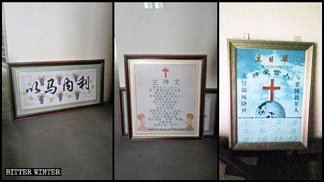 "A religious calendar, prayer verses, and ""Immanuel"" sign were taken off."